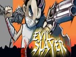 Juega Evil Slayer