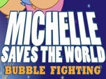 Juega Michelle Saves World